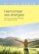 Download this eBook Harmoniser ses énergies