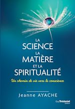 Download this eBook La science, la matière et la spiritualité