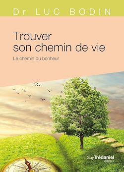 Download the eBook: Trouver son chemin de vie