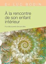 Download this eBook À la rencontre de son enfant intérieur
