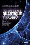 Télécharger le livre :  La conscience quantique et l'au-delà