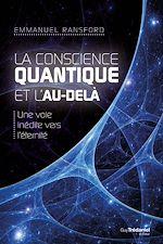 Download this eBook La conscience quantique et l'au-delà