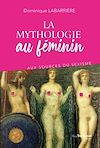 Télécharger le livre :  La mythologie au féminin