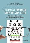 Télécharger le livre :  Comment prendre soin de vos yeux