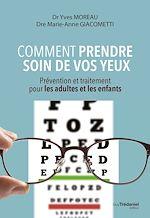 Téléchargez le livre :  Comment prendre soin de vos yeux