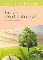 Download this eBook Trouver son chemin de vie