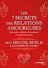 Télécharger le livre :  Les 7 secrets des relations amoureuses