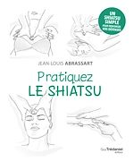 Download this eBook Pratiquez le shiatsu