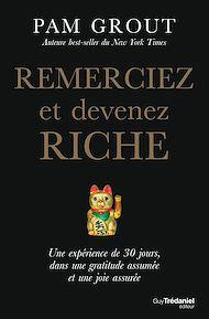 Téléchargez le livre :  Remerciez et devenez riche