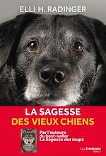 Téléchargez le livre :  La sagesse des vieux chiens