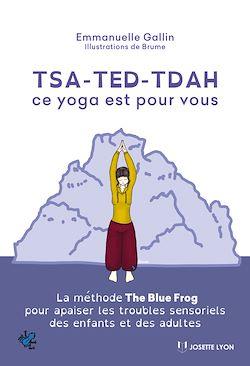 Download the eBook: TSA-TED-TDAH ce yoga est pour vous