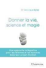 Téléchargez le livre :  Donner la vie, science et magie
