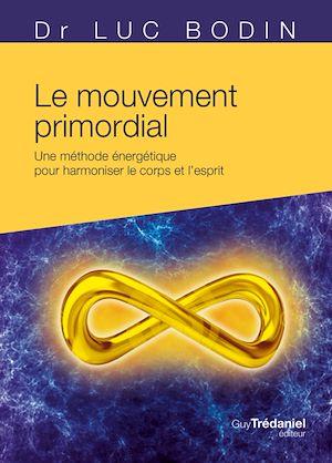 Téléchargez le livre :  Le mouvement primordial