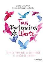 Download this eBook Tous partenaires de liberté