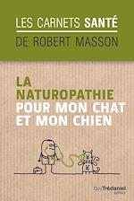 Download this eBook La naturopathie pour mon chat et mon chien