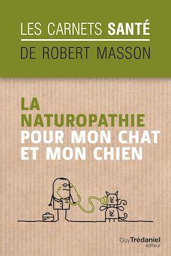 Download the eBook: La naturopathie pour mon chat et mon chien