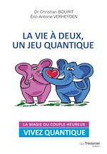 Download this eBook La vie à deux, un jeu quantique