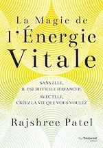 Download this eBook La magie de l'énergie vitale