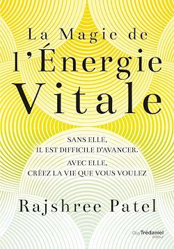Download the eBook: La magie de l'énergie vitale
