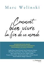 Download this eBook Comment bien vivre la fin de ce monde