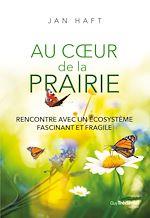 Download this eBook Au coeur de la prairie
