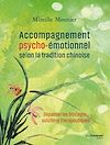 Accompagnement psycho-émotionnel selon la tradition chinoise