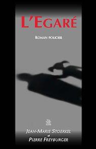 Téléchargez le livre :  L'Egaré