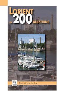 Téléchargez le livre :  Lorient en 200 questions
