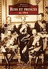 Télécharger le livre :  Rois et princes en 1914