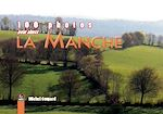 Download this eBook 100 photos pour aimer la Manche