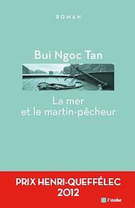 Téléchargez le livre :  La mer et le martin-pêcheur
