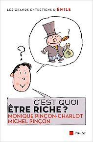 Téléchargez le livre :  C'est quoi être riche ?