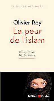 Téléchargez le livre :  La peur de l'islam