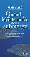 Télécharger le livre :  Quand la Méditerranée nous submerge