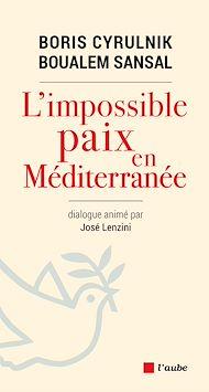 Téléchargez le livre :  L'impossible paix en Méditerranée