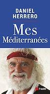 Télécharger le livre :  Mes Méditerranées