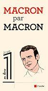 Télécharger le livre :  Macron par Macron