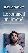 Télécharger le livre :  Le sommeil malmené