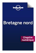 Download this eBook Bretagne Nord 2 - Comprendre la Bretagne Nord et Bretagne Nord pratique