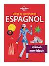 Télécharger le livre :  Guide de conversation Espagnol - 7ed