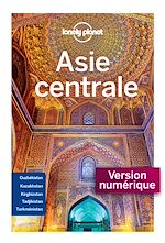 Download this eBook Asie Centrale 5ed