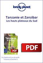 Download this eBook Tanzanie et Zanzibar - Les hauts plateaux du Sud