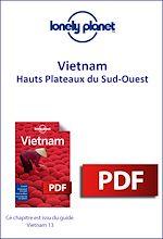 Download this eBook Vietnam - Hauts Plateaux du Sud-Ouest