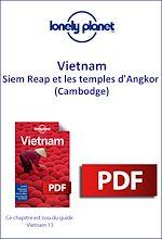 Download this eBook Vietnam - Siem Reap et les temples d'Angkor (Cambodge)