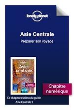 Download this eBook Asie centrale - Préparer son voyage