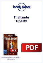 Download this eBook Thaïlande - Le Centre