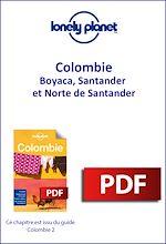 Download this eBook Colombie - Boyaca, Santander et Norte de Santander