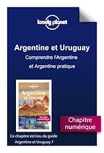 Download this eBook Argentine et Uruguay 7 - Comprendre l'Argentine et Argentine pratique