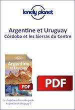 Download this eBook Argentine et Uruguay 7 - Córdoba et les Sierras du Centre
