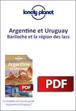 Download this eBook Argentine et Uruguay 7 - Bariloche et la région des lacs